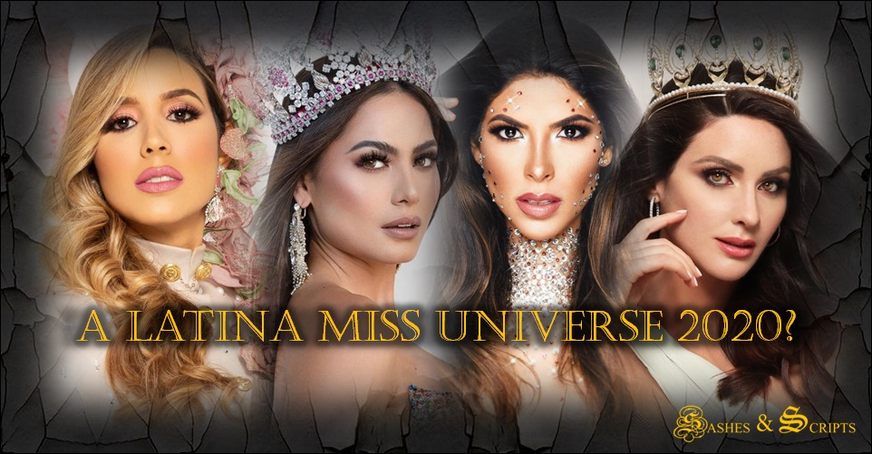 A Latina Miss Universe for2020?
